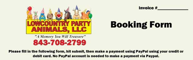 Lowcountry Party Animals Booking Form